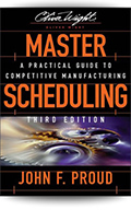 Master Scheduling: A Practical Guide to Competitive Manufacturing, 3rd Edition