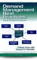Demand Management Best Practices: Process, Principles and Collaboration