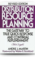 Distribution Resource Planning - The Gateway to True Quick Response and Continual Replenishment