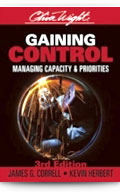 Gaining Control: Managing Capacity & Priorities, 3rd Edition