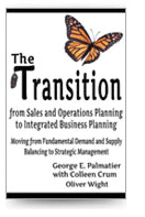 The Transition from Sales and Operations Planning to Integrated Business Planning (Paperback)