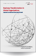 Business Transformation in Global Organisations Lessons Learned and Successes Earned