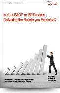 Is your S&OP or IBP Process delivering the results you expected?