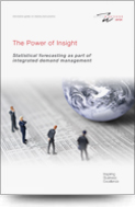 The Power of Insight - Statistical forecasting as part of integrated demand management