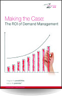 Making the Case: The ROI of Demand Management