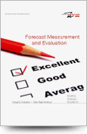 Forecast Measurement and Evaluation