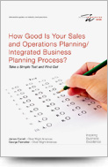 How Good Is Your Sales and Operations Planning/Integrated Business Planning Process?