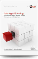 Strategic Planning - An Executive's Aid for Strategic Thinking, Development, and Deployment