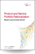 Product and Service Portfolio Rationalization. Why does it not get the attention it deserves?