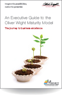 An Executive Guide to the Oliver Wight Maturity Model - A journey to business excellence