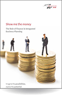 Show me the money. The Role of Finance in Integrated Business Planning