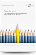 One of a Kind; How Middle-Market Companies Leverage Integrated Business Planning